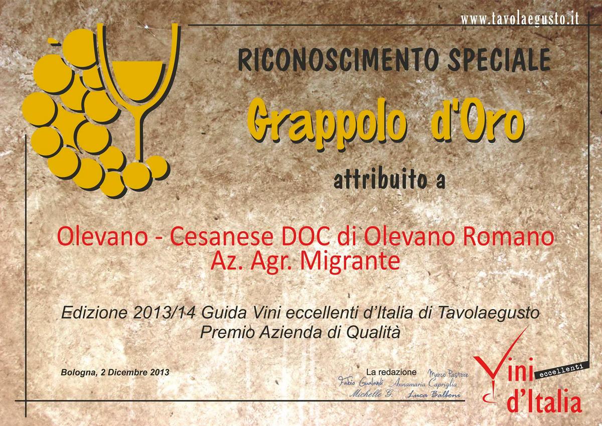 Grappolo d'Oro 2013 - Azienda Agricola Migrante - Cesanese di Olevano Romano