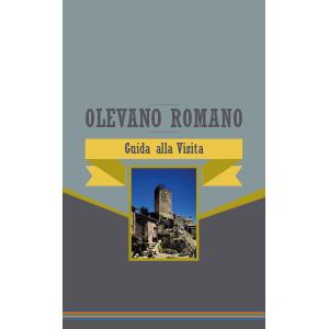 Olevano Romano Guida alla Visita - Azienda Agricola Migrante - Cesanese di Olevano Romano